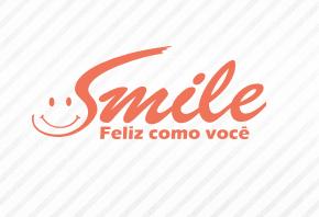 Smile - Feliz como você